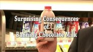 The surprising consequences of banning chocolate milk